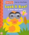 Look & See! a First Word Book [With Die-Cut Holes Revealing Plastic Googly Eyes] - Lori Froeb, Si International