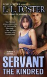 Servant: The Kindred - L.L. Foster
