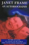 Janet Frame: An Autobiography - Janet Frame