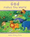 God Makes the World - Sophie Piper, Estelle Corke
