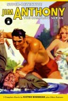 Super-Detective Jim Anthony: The Complete Series Volume 1 (Annotated) - Victor Rousseau Emanuel, Will Murray
