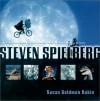 Steven Spielberg: Crazy for Movies - Susan Goldman Rubin