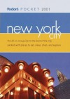Fodor's Pocket New York City 2001 - Fodor's Travel Publications Inc.