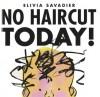 No Haircut Today! - Elivia Savadier