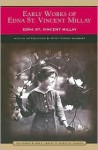 Early Works of Edna St. Vincent Millay - Edna St. Vincent Millay