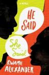 He Said, She Said - Kwame Alexander