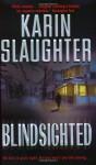 Blindsighted - Karin Slaughter, Clarinda Ross