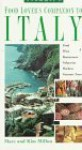 Frommer's Food Lover's Companion to Italy - George MacDonald, Frommer's, Kim Millon