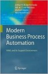Modern Business Process Automation: Yawl and Its Support Environment - Arthur H.M. ter Hofstede, Michael Adams, Nick Russell, Wil M.P. Van Der Aalst