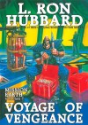 Voyage of Vengeance - L. Ron Hubbard