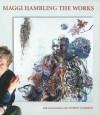 Maggi Hambling the Works - Andrew Lambirth