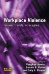 Workplace Violence - Vaughan Bowie, Bonnie S. Fisher, Cary L. Cooper