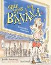 Once Upon a Banana - Jennifer Armstrong, David Small