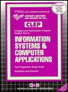CLEP Information Systems & Computer Applications (College Level Examination Series (Clep) - Jack Rudman