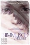 Himmlisch verliebt - Annette Weber