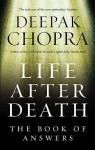 Life After Death: The Book of Answers - Deepak Chopra