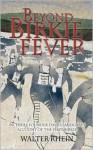 Beyond Birkie Fever - Walter Rhein
