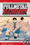 Fullmetal Alchemist, Vol. 15 - Hiromu Arakawa
