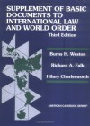 Supplement Of Basic Documents To International Law And World Order: A Problem Oriented Coursebook - Richard A. Falk, Hilary Charlesworth