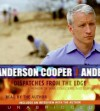 Dispatches from the Edge (Audio) - Anderson Cooper