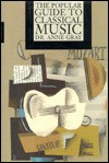 The Popular Guide To Classical Music - Anne Gray