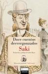 Doce cuentos desvergonzados - Saki, Carlos Mayor Ortega