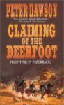 Claiming of the Deerfoot - Peter Dawson