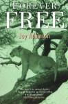 Forever Free - Joy Adamson