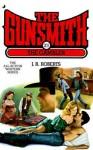 The Gunsmith #201: The Gambler - J.R. Roberts