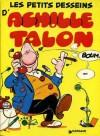 Les Petits Desseins D'achille Talon - Greg