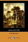 Jarwin and Cuffy - R.M. Ballantyne