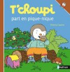 T'choupi part en pique-nique (French Edition) - Thierry Courtin, Sophie Courtin
