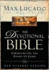 Devotional Bible-Ncv: Experiencing the Heart of Jesus - Max Lucado