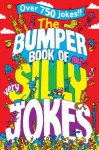 The Bumper Book of Very Silly Jokes - Jane Eccles