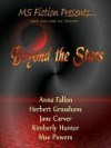 Beyond The Stars Digest - Jane Carver, Herbert Grosshans, Kimberley Hunter, Anna Fallon, Mae Powers
