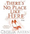 There's No Place Like Here (Audio) - Cecelia Ahern, Aidan Mcardle, Aoife Mcmahon
