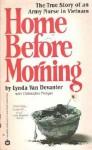 Home Before Morning: The Story of an AR - Lynda Van Devanter, Christopher Morgan