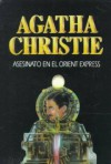 Asesinato en el Orient Express - Eduardo Macho-Quevedo, Agatha Christie