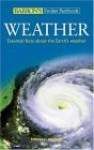 Barron's Pocket Factbook: Weather: Essential Facts about the Earth's Weather - Michael Bright