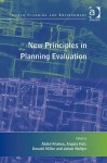New Principles in Planning Evaluation - Abdul Khakee, Angela Hull, Donald Miller