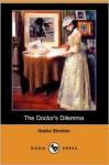 The Doctor's Dilemma - Hesba Stretton