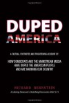 Duped America: How Democrats & the Mainstream Media Have Duped the American People & Are Harming Our Country - Richard Bernstein