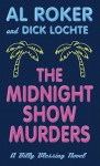 The Midnight Show Murders - Al Roker