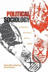 Political Sociology: Oppression, Resistance, And The State - Deric Shannon