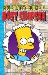 Big Bratty Book of Bart Simpson - Matt Groening, John Constanza, Da DeCarlo, Karen Bates, Terry Delegeane