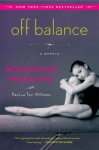 Off Balance: A Memoir - Dominique Moceanu, Paul Williams
