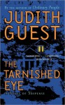 Tarnished Eye - Judith Guest