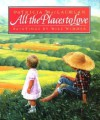All the Places to Love - Patricia MacLachlan, Mike Wimmer, Michael Wimmer