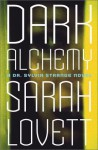 Dark Alchemy: A Dr. Sylvia Strange Novel - Sarah Lovett