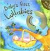 Baby's First Lullabies - Parragon Books, Sophie Keen